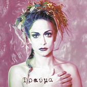 Play & Download Travma [Τραύμα] by Anna Vissi (Άννα Βίσση) | Napster