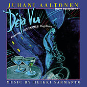 Play & Download Déja Vu by Juhani Aaltonen | Napster