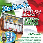 Play & Download Italian's Happy Days Collection by Various Artists | Napster