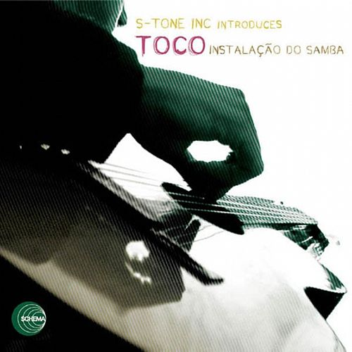 Play & Download Instalacao Do Samba by Toco | Napster