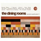 Play & Download Versioni Particolari 2 by The Dining Rooms | Napster