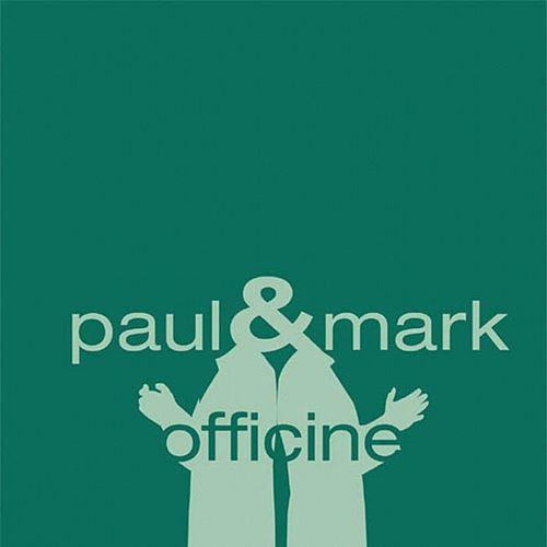 Officine by Paul Mark