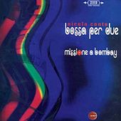 Bossa Per Due by Nicola Conte