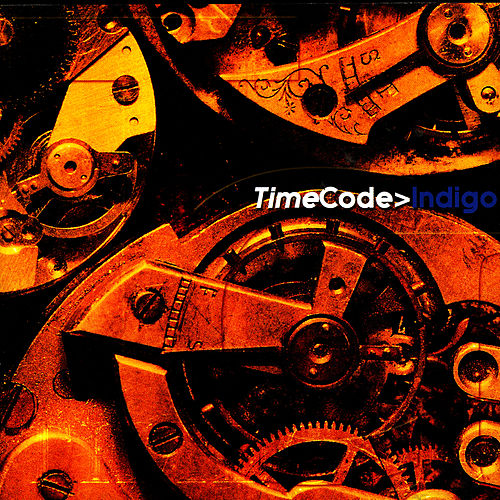 Play & Download Timecode by Code Indigo | Napster