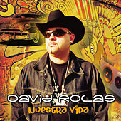 Play & Download Nuestra Vida by David Rolas | Napster