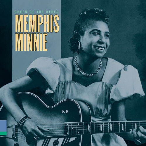 Play & Download Queen Of The Blues by Memphis Minnie | Napster