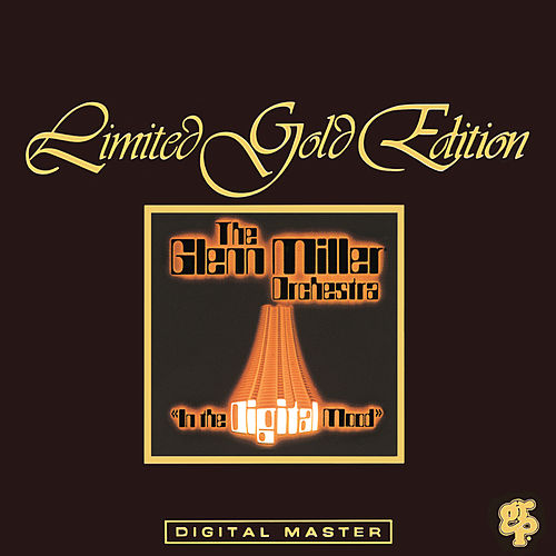 Play & Download In The Digital Mood by Glenn Miller | Napster
