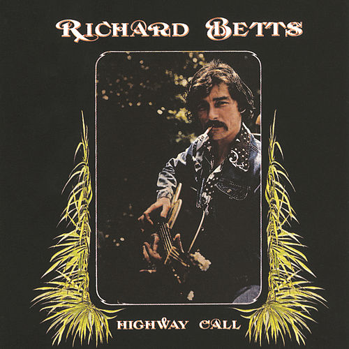 Play & Download Highway Call by Dickey Betts | Napster