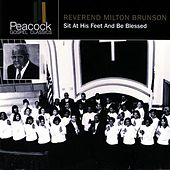 Play & Download Sit At His Feet And Be Blessed by Rev. Milton Brunson | Napster