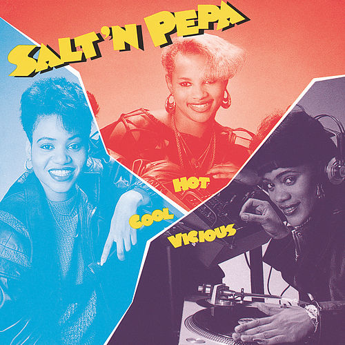 Play & Download Hot, Cool & Vicious by Salt-n-Pepa | Napster