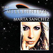 Play & Download Serie Millennium 21 by Marta Sánchez | Napster