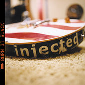 Play & Download Burn It Black by Injected | Napster