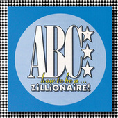 How To Be A Zillionaire by ABC