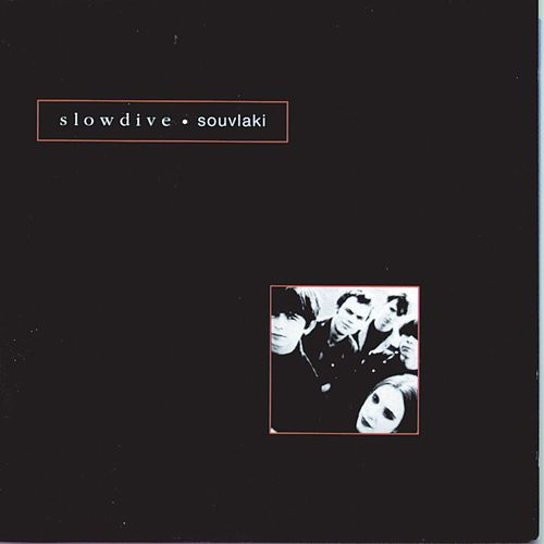Play & Download Souvlaki by Slowdive | Napster