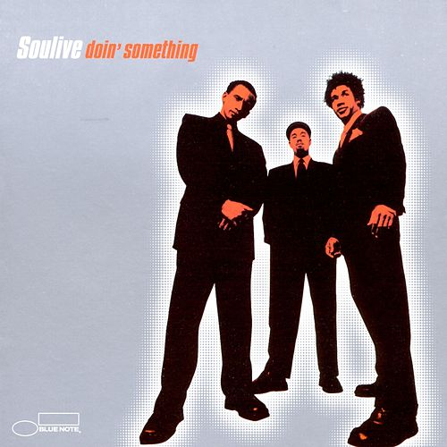 Doin' Something by Soulive