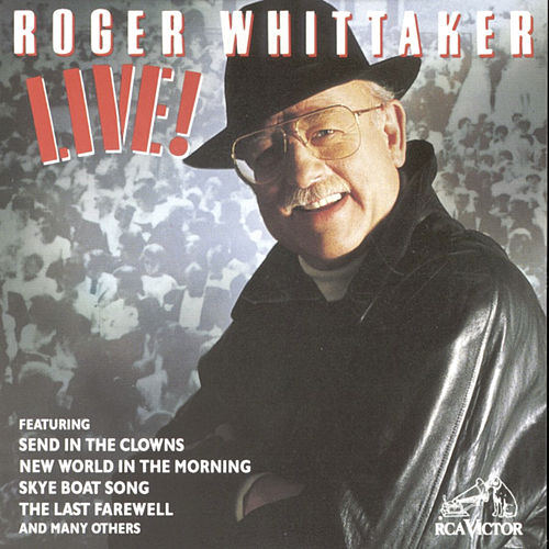 Play & Download Live! by Roger Whittaker | Napster