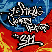 The String Quartet Tribute To 311 von Various Artists