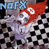 Play & Download Pump Up The Valuum by NOFX | Napster