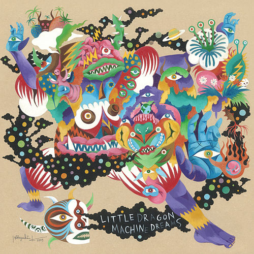 Machine Dreams by Little Dragon