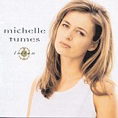 Play & Download Listen by Michelle Tumes | Napster