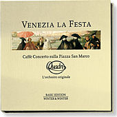 Play & Download Venezia La Festa by Caffè Quadri L'orchestra originale | Napster
