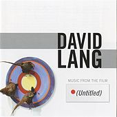 Play & Download (Untitled): Music from the Film by David Lang | Napster