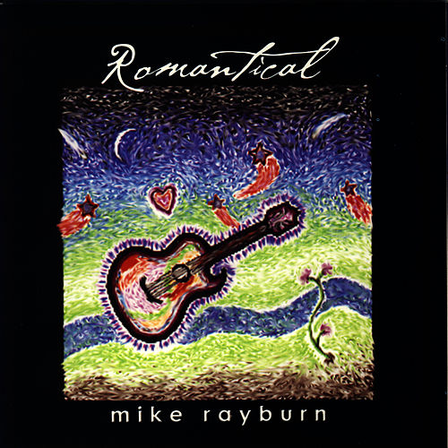 Play & Download Romantical by Mike Rayburn | Napster