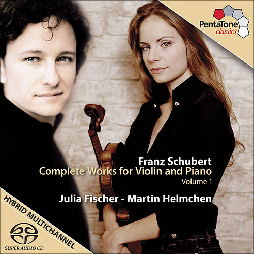 Play & Download SCHUBERT, F.: (Vol. 1) Complete Violin Sonata (Fischer, Helmchen) by Julia Fischer | Napster