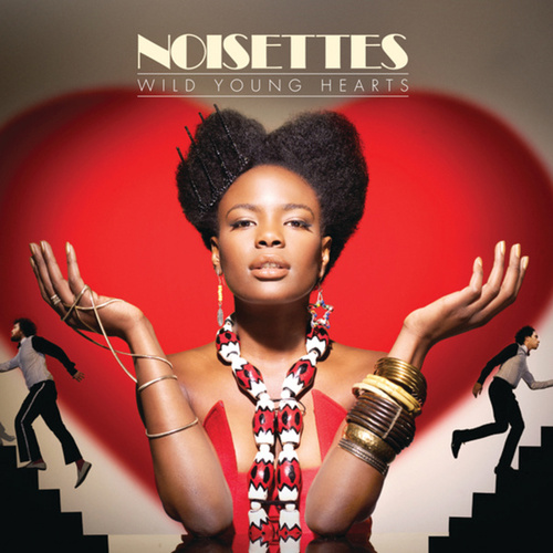 Play & Download Wild Young Hearts by Noisettes | Napster