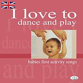 I Love to Dance and Play - Babies First Activity Songs by The C.R.S. Players