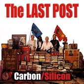 Play & Download The Last Post by Carbon/Silicon | Napster