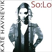 Play & Download So:Lo by Kate Havnevik | Napster