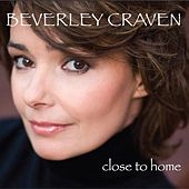 Close To Home by Beverley Craven