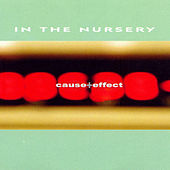 Cause & Effect by In the Nursery