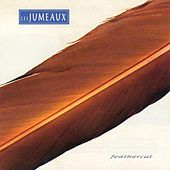 Play & Download Feathercut by Les Jumeaux | Napster