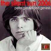 Play & Download The Silent Sun 2006 by Genesis | Napster