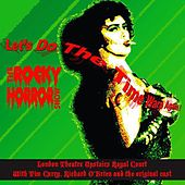 Play & Download Let's Do the Time Warp Again! by The Rocky Horror Show Original Cast | Napster
