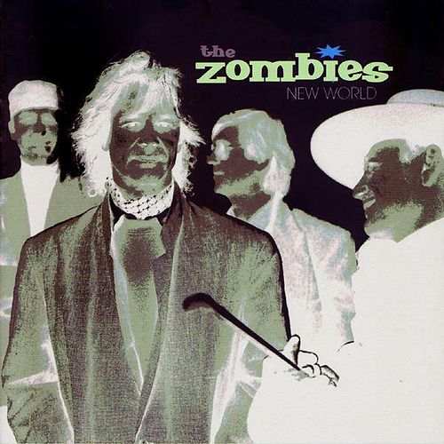 Play & Download New World by The Zombies | Napster