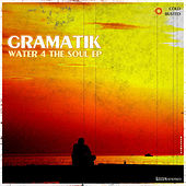 Play & Download Water 4 The Soul EP by Gramatik | Napster