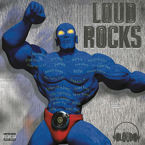 Play & Download Loud Rocks by Various Artists | Napster