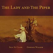 The Lady and the Piper by Isla St. Clair