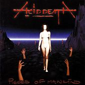 Play & Download Pieces of Mankind by Acid Death | Napster