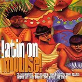 Play & Download Latin On Impulse! by Various Artists | Napster