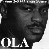 More Soul Than Sense by Ola Onabule
