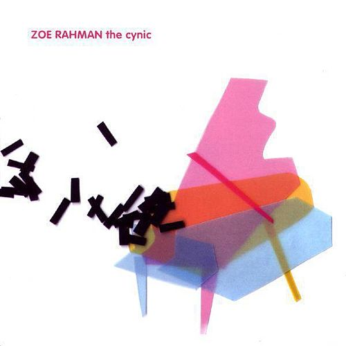 Play & Download The Cynic by Zoe Rahman | Napster