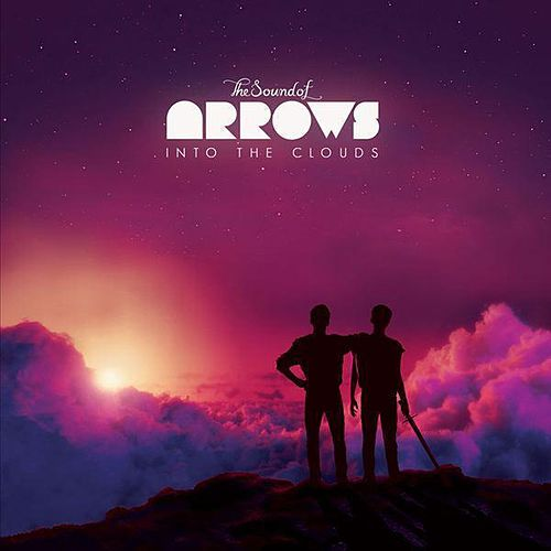 Play & Download Into the Clouds by The Sound of Arrows | Napster