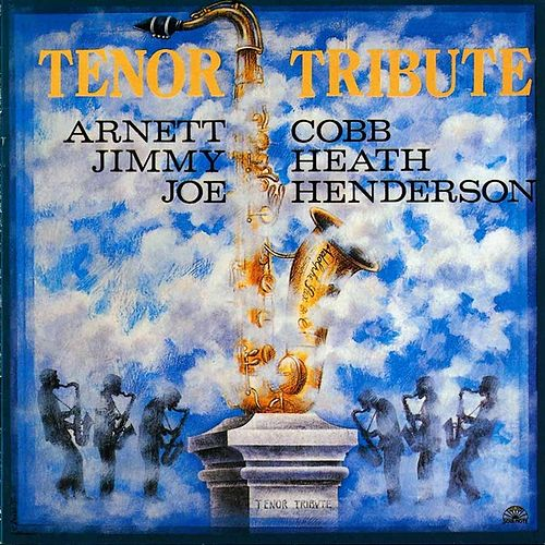 Play & Download Tenor Tribute - Vol.1 by Arnett Cobb | Napster