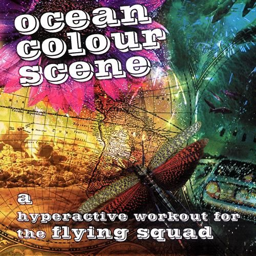 Play & Download A Hyperactive Workout For The Flying Squad by Ocean Colour Scene | Napster