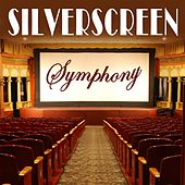 Silverscreen Symphony by Various Artists