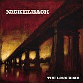 Play & Download The Long Road by Nickelback | Napster